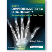 Mosby's Comprehensive Review of Radiography: The Complete Study Guide an Career Planner (6th Edition)